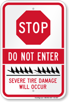 Stop Do Not Enter Severe Tire Damage Sign