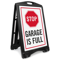 Stop Garage Is Full Sidewalk Sign