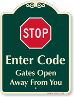 Stop, Gates Open Away From You Signature Sign