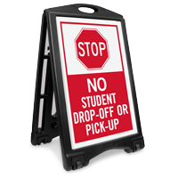 Stop, No Student Drop-Off Pick-Up Portable Sidewalk Sign