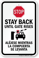 Stop Stay Back Until Gate Rises Sign