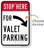 Stop Here Valet Parking With Right Arrow Sign