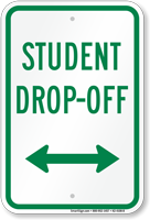Student Drop Off Bidirectional Arrow Sign