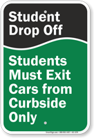Student Drop-Off, Exit Cars from Curbside Sign