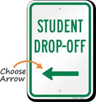 Student Drop Off Left Arrow Sign