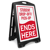 Student Drop-Off Pick-Up Ends Portable Sidewalk Sign