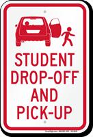 Student Drop Off Pick Up Sign