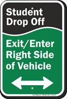 Student Drop Off Sign, Bidirectional Arrow