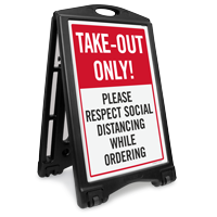 Take Out Only Please Respect Social Distancing Sidewalk Sign