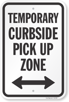Temporary Curbside Pickup Zone Sign