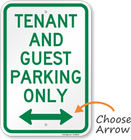Tenant-Guest Parking Only, Bidirectional Arrow Sign