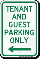 Tenant-Guest Parking Only, Left Arrow Sign