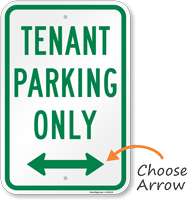 Tenant Parking Only, Bidirectional Arrow Sign