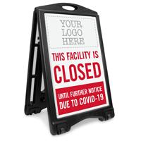 This Facility Closed Add Your Logo Custom Sidewalk Sign