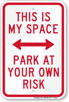 This Is My Space Parking Area Sign