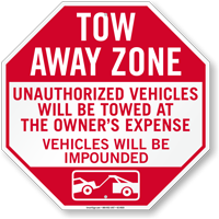 Tow-Away Zone, Vehicles Towed At Owner Expense Sign