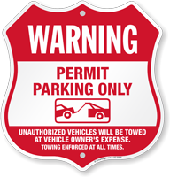 Towing Enforced No Parking Without Permit Shield Sign