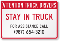 Truck Drivers Stay In Truck Add Custom Contact Number Sign