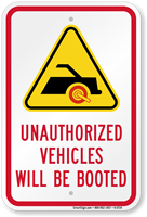 Unauthorized Vehicles Will Be Booted Sign