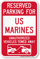 Reserved Parking For US Marines Tow Away Sign