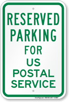 Novelty Parking Reserved For US Postal Service Sign
