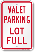 Valet Parking Lot Full Sign
