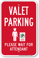 Valet Parking Wait For Attendant Sign