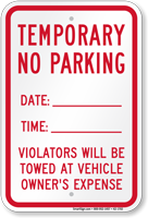 Violators Will Be Towed Temporary No Parking Sign