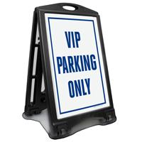 VIP Parking Only Sidewalk Sign