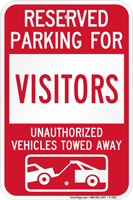 Reserved Parking For Visitors Vehicles Tow Away Sign