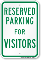 Parking Space Reserved For Visitors Sign