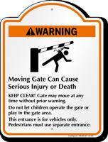 Warning, Moving Gate Cause Injury Signature Sign