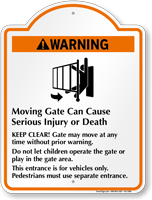 Warning, Moving Gate Cause Serious Injury Signature Sign