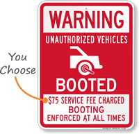 Warning Unauthorized Vehicles Booted Sign