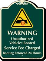 Warning Unauthorized Vehicles Booted Signature Sign
