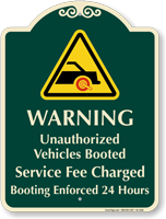 Warning Unauthorized Vehicles Booted Signature Sign