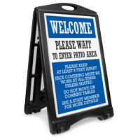 Welcome: Please Wait to Enter Patio Area Sidewalk Sign