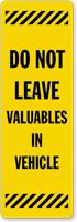 Dont Leave Valuables In Vehicle Back-Of-Sign Decal