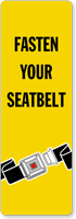 Fasten Your Seatbelt Back-Of-Sign Decal
