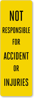 Not Responsible For Accident Back-Of-Sign Decal