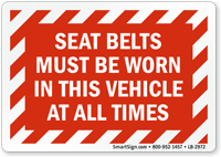 Seat Belt Must Be Worn All Times Label