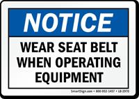 Wear Seat Belt When Operating Label