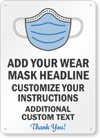 Add Wear Mask Instructions Custom Face Covering Sign