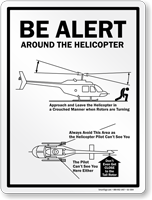 Be Alert Around The Helicopter Sign