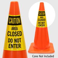 Caution Area Closed Do Not Enter Cone Collar