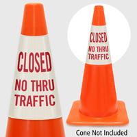Closed No Thru Traffic Cone Collar