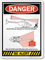 Crouch When Approach Or Leave Helicopter Sign
