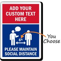 Custom Please Maintain Social Distance Sign