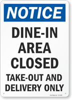 Dine-In Area Closed Take-Out And Delivery Only Sign