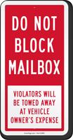 Do Not Block Mailbox Vehicles Towed Away Sign